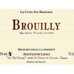 Domaine  Jean-Claude Lapalu   Brouilly   La Croix des Rameaux  2016