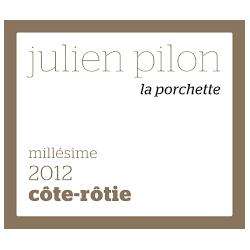 """Côte Rôtie 2015 """"La Porchette"""" Julien Pilon"""